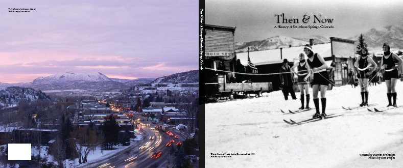 Then & Now – A History of Steamboat Springs, Colorado Book Cover